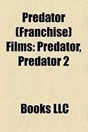 Predator (Franchise) Films (Study Guide): Predator