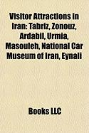 Visitor Attractions in Iran: Tabriz