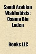 Saudi Arabian Wahhabists: Osama Bin Laden