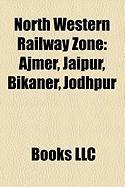 North Western Railway Zone: Jaipur