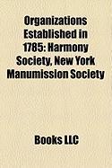 Organizations Established in 1785: Harmony Society