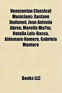 Venezuelan Classical Musicians: Gustavo Dudamel