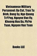 Vietnamese Military Personnel: Ba Cut