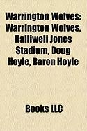 Warrington Wolves: I'll Sleep When I'm Dead