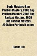 Paris Masters: Bnp Paribas Masters
