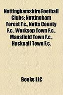 Nottinghamshire Football Clubs: Nottingham Forest F.C.