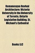 Romanesque Revival Architecture: Ontario Legislative Building