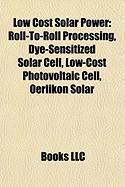 Low Cost Solar Power: Dye-Sensitized Solar Cell