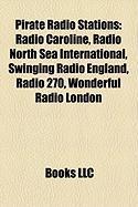Pirate Radio Stations: Radio Caroline