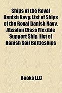 Ships of the Royal Danish Navy: List of Ships of the Royal Danish Navy