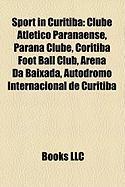Sport in Curitiba: Clube Atletico Paranaense