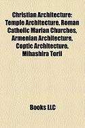 Christian Architecture: Temple Architecture