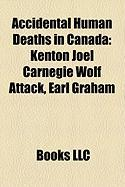 Accidental Human Deaths in Canada: Kenton Joel Carnegie Wolf Attack
