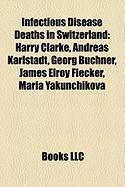 Infectious Disease Deaths in Switzerland: Andreas Karlstadt