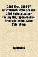 2006 Fires: 2006-07 Australian Bushfire Season