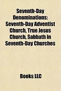 Seventh-Day Denominations: Seventh-Day Adventist Church
