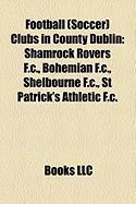 Football (Soccer) Clubs in County Dublin: Shamrock Rovers F.C.
