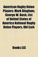 American Rugby Union Players: George W. Bush
