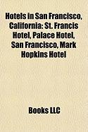 Hotels in San Francisco, California: St. Francis Hotel