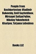 People from Bashkortostan: Vladimir Bukovsky