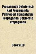 Propaganda by Interest: Nazi Propaganda