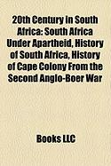 20th Century in South Africa: South Africa Under Apartheid
