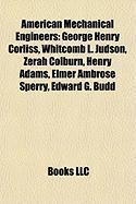 American Mechanical Engineers: George Henry Corliss