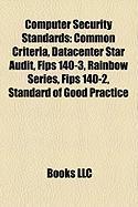Computer Security Standards: Common Criteria