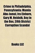 Crime in Philadelphia, Pennsylvania: Mumia Abu-Jamal