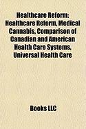 Healthcare Reform: Medical Cannabis