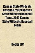 Kansas State Wildcats Baseball: 2009 Kansas State Wildcats Baseball Team