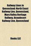 Railway Lines in Queensland: North Coast Railway Line, Queensland