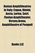 Roman Amphitheatres in Italy: Capua