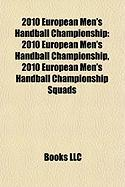 2010 European Men's Handball Championship: Big Bang