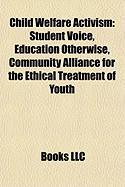 Child Welfare Activism: Student Voice