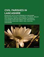 Civil Parishes in Lancashire: Rivington, List of Civil Parishes in Lancashire, Ribchester, Padiham, Anglezarke, Clitheroe, Medlar with Wesham