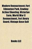 Modern Reenactment: Fort Edmonton Park