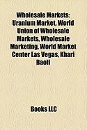Wholesale Markets: Uranium Market