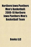 Northern Iowa Panthers Men's Basketball: 2009-10 Northern Iowa Panthers Men's Basketball Team