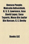 UNESCO People: Malcolm Adiseshiah, H. S. S. Lawrence, Jose David Lapuz, SAA Toperi, Musa Bin Jaafar Bin Hassan, C. E. Beeby