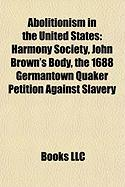 Abolitionism in the United States: Harmony Society