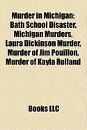 Murder in Michigan: Bath School Disaster