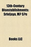 13th-Century Disestablishments: Srivijaya