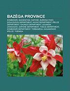 Bazega Province: Kombissiri, Bassemyam, Sapone, Burkina Faso, Doulougou Department, Kayao Department, Ipelce Department, Gaongo Departm