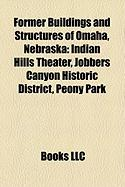 Former Buildings and Structures of Omaha, Nebraska: Indian Hills Theater
