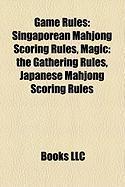 Game Rules: Singaporean Mahjong Scoring Rules