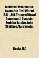 Medieval Macedonia: Byzantine Civil War of 1341-1347