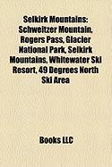 Selkirk Mountains: Schweitzer Mountain