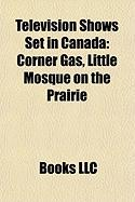 Television Shows Set in Canada: Corner Gas