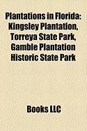 Plantations in Florida: Kingsley Plantation